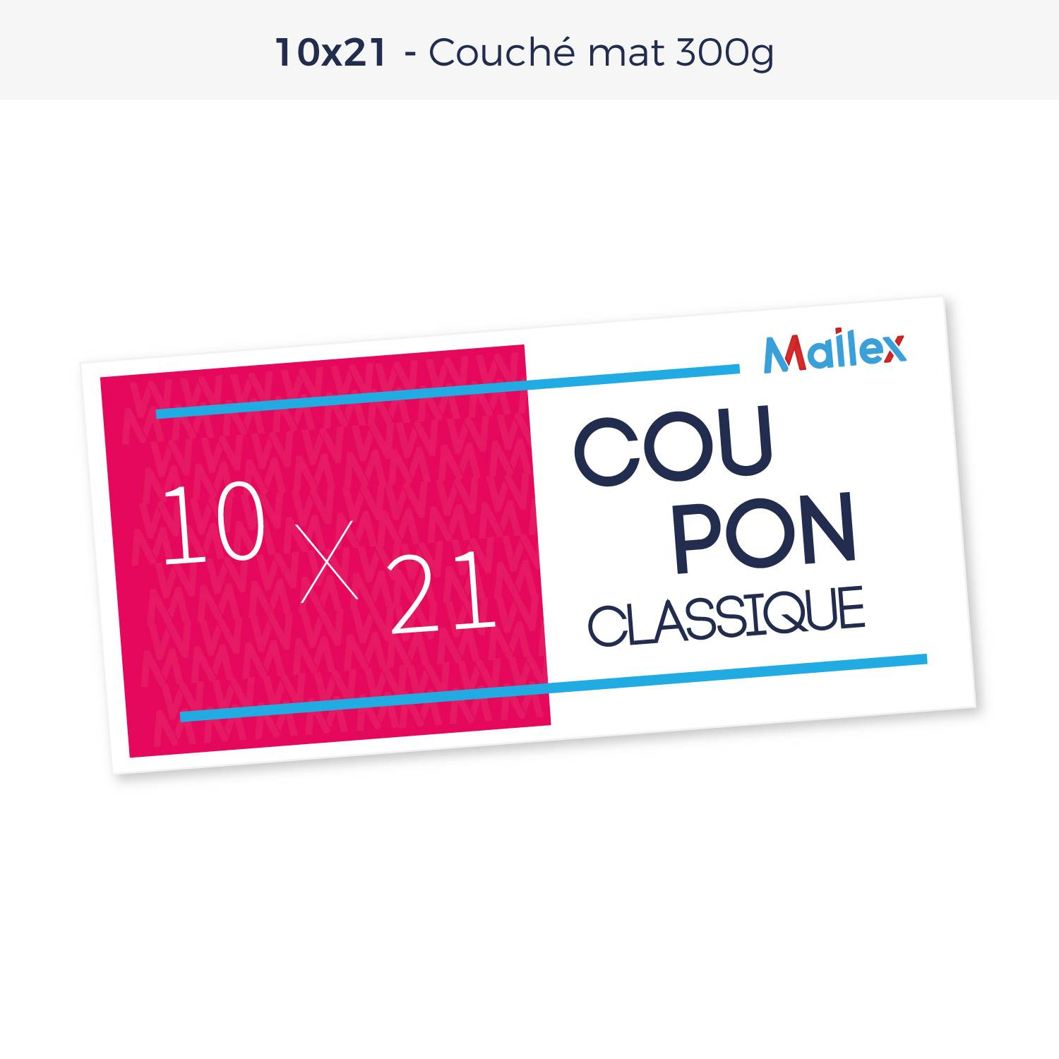 Coupon 10x21 Couché mat 300g